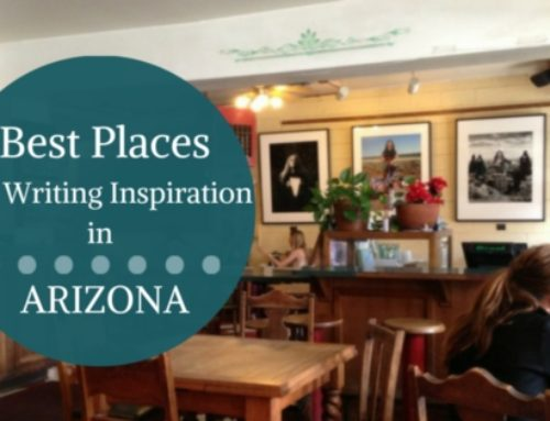 Best Places to Visit in Arizona to Find Inspiration for Your Novel