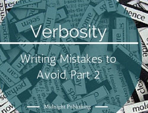 Writing Mistakes to Avoid, Part Two: Verbosity