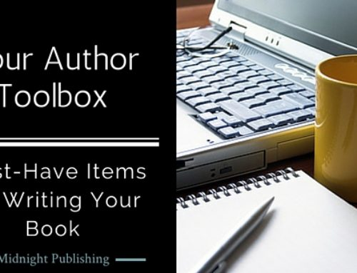 Your Author Toolbox: Midnight Publishing's Must-Have Items for Writing Your Book