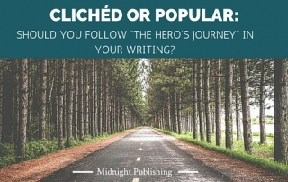 "Clichéd or Popular - Should You Follow ""The Hero's Journey"" in Your Writing"