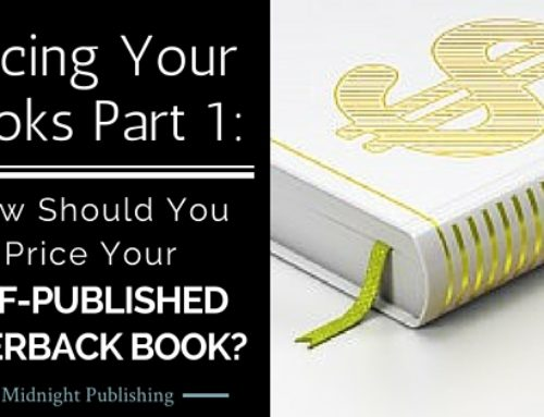 Pricing Your Books Part 1: How Should You Price Your Self-Published Paperback Book?