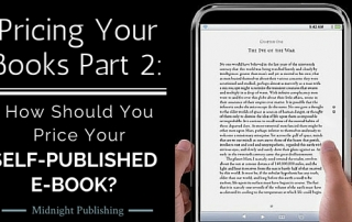 Pricing Your Books Part 2 How Should You Price Your Self-Published E-Book