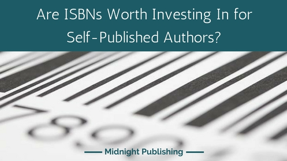 Are ISBNs worth Investing In for Self-Published Authors?