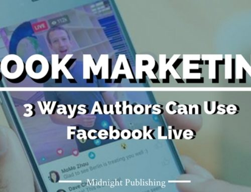 3 Ways Authors Can Use Facebook Live to Market Their Books