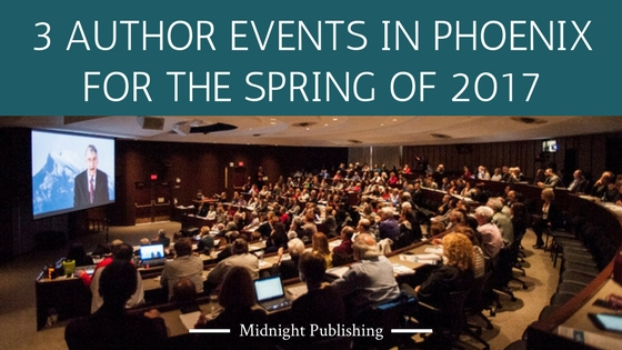 3 Author Events in Phoenix for the Spring of 2017