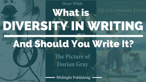 What is Diversity in Writing and Should You Write It?