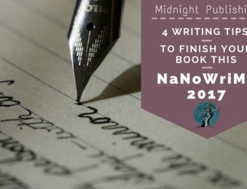 4 Writing Tips to Finish Your Book this NaNoWriMo 2017