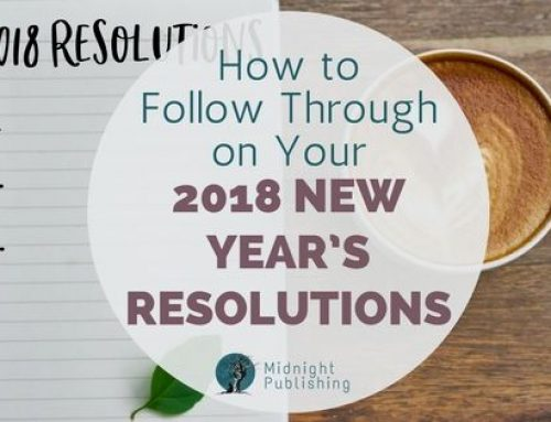 New Year, New Goals: How to Follow Through on Your 2018 New Year's Resolutions