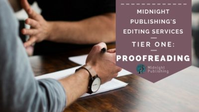 Midnight Publishing's Editing Services, Tier 1: Proofreading