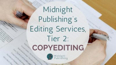 Midnight Publishing's Editing Services, Tier 2: Copyediting