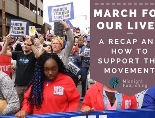 March For Our Lives: A Recap and How to Support the Movement