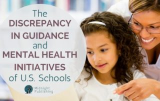 The Discrepancy in Guidance and Mental Health Initiatives of U.S. Schools