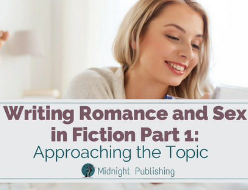 Writing Romance and Sex in Fiction Part 1: Approaching the Topic
