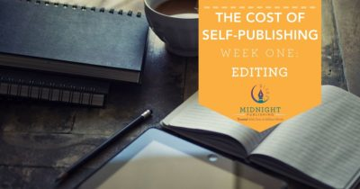 The Cost of Self-Publishing Week 1 - Editing