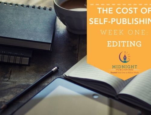The Cost of Self-Publishing Week 1: Editing