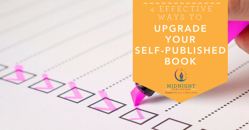 4 Effective Ways to Upgrade Your Self-Published Book