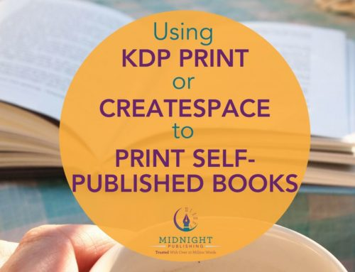 Using KDP Print or CreateSpace to Print Self-Published Books