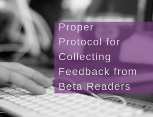 Proper Protocol for Collecting Feedback from Beta Readers
