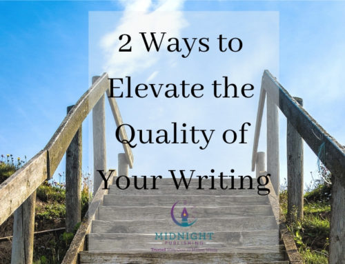 2 Ways to Elevate Your Writing in 2019