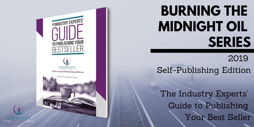 Self-Publishing Your Bestseller in 2019: The Industry Experts' Guide