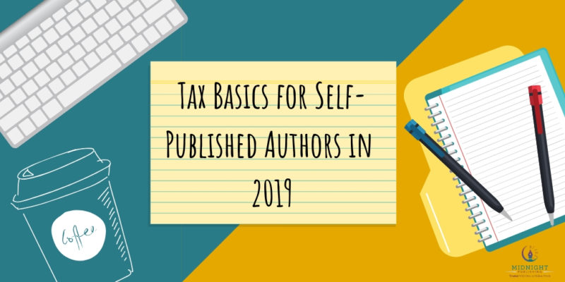 Tax Basics for Self-Published Authors in 2019