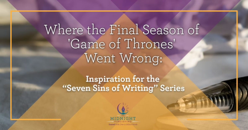 Game of Thrones - Seven Sins of Writing