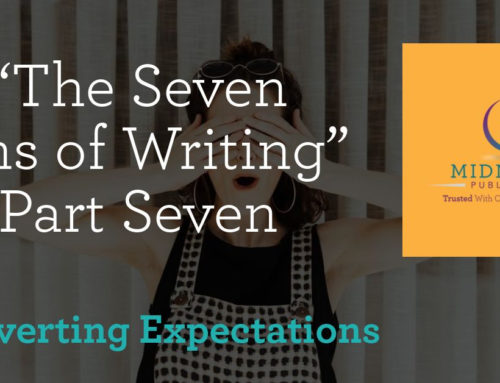 """The Seven Sins of Writing"" Part Seven: Subverting Expectations"