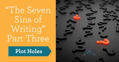 Plot holes - seven sins of writing