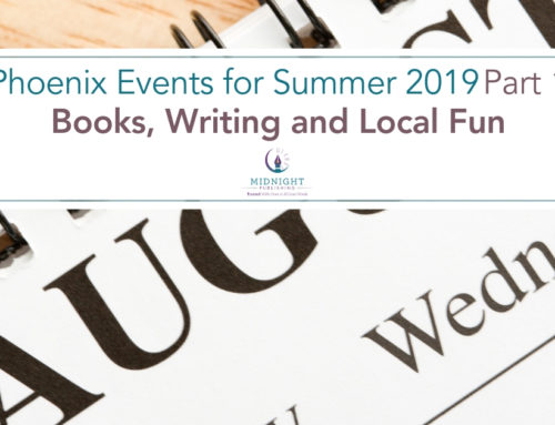 Phoenix Events for Summer 2019 Part 1: Books, Writing and Local Fun