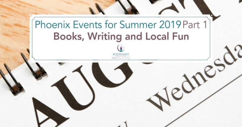 Phoenix Events for Summer 2019