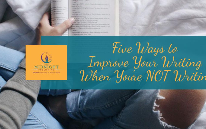Improve your writing when you're NOT writing