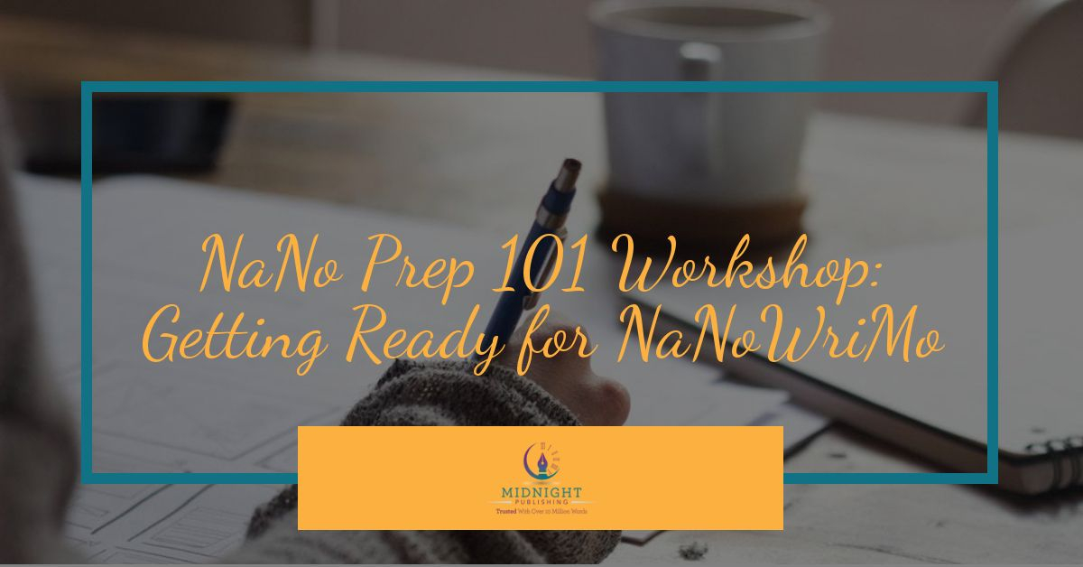 NaNo Prep 101 Workshop