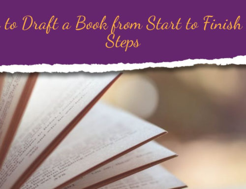 How to Draft a Book from Start to Finish in 8 Steps
