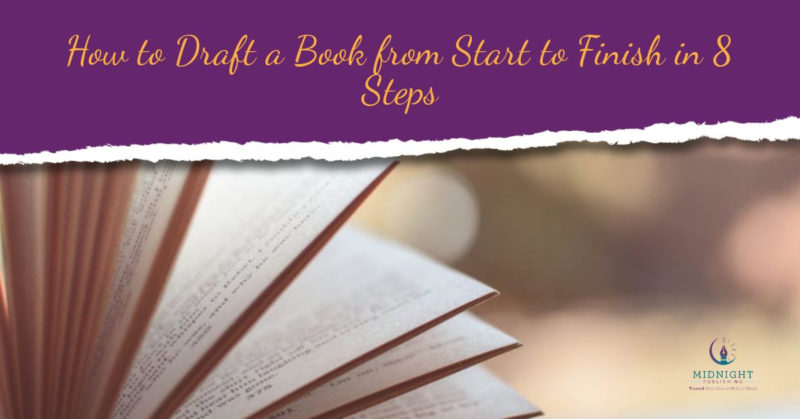 Draft a Book from Start to Finish