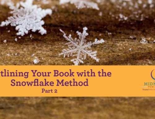 Outlining Your Book with the Snowflake Method: Part Two