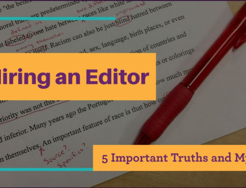 Hiring an Editor: 5 Important Truths and Myths