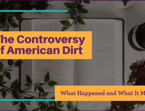 The Controversy of American Dirt: What Happened and What It Means