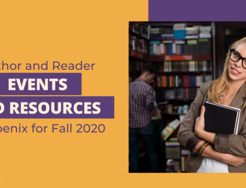 Author and Reader Events and Resources in Phoenix for Fall 2020