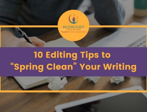 "10 Editing Tips to ""Spring Clean"" Your Writing"