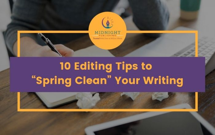 """10 Editing Tips to """"Spring Clean"""" Your Writing"""